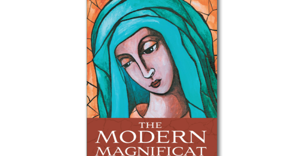 Introducing 'The Modern Magnificat'