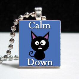 Calm Down, Everybody!